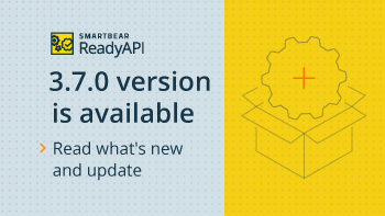 April-2021-ReadyAPI-release.png