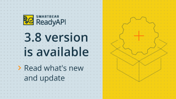 May-2021-ReadyAPI-release.png