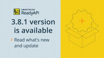June-2021-ReadyAPI-release.png
