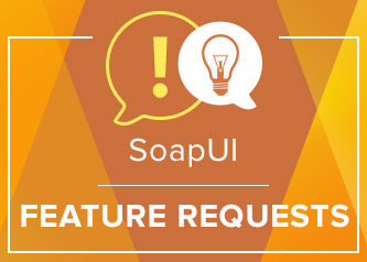 SoapUI Feature Request