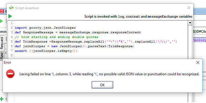 Solved: Soapui Script Assertion, when Json response return